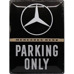 Blaszany szyld dla motocyklisty Mercedes-Benz Tylko parkowanie Wymiary: 30x40 cm